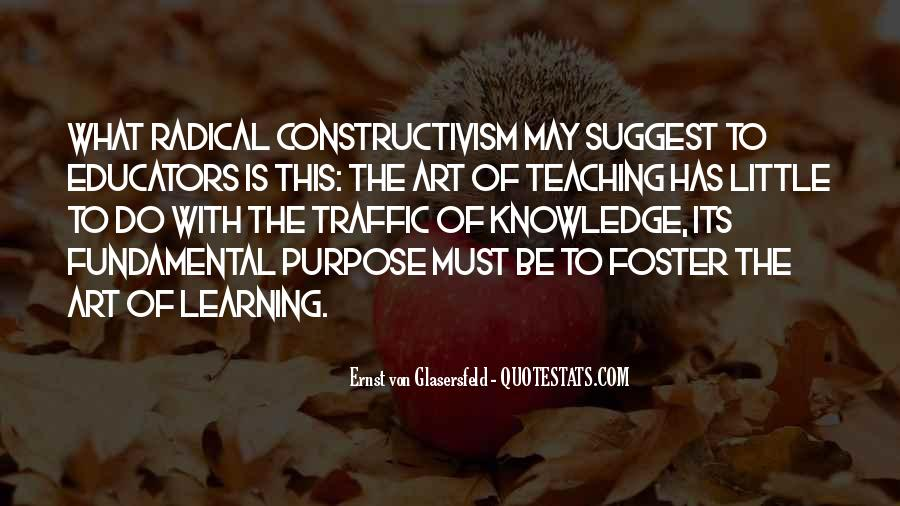 The Purpose Of Learning Quotes #1605830