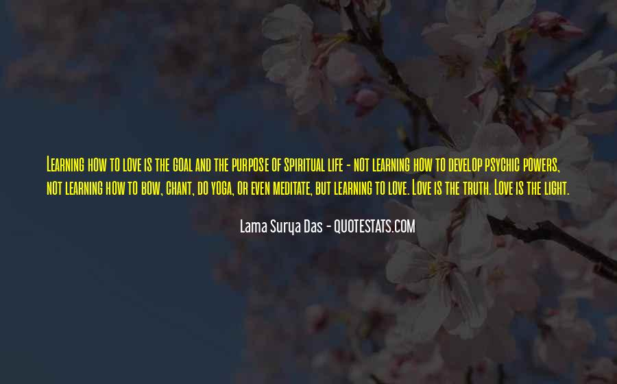 The Purpose Of Learning Quotes #1665693