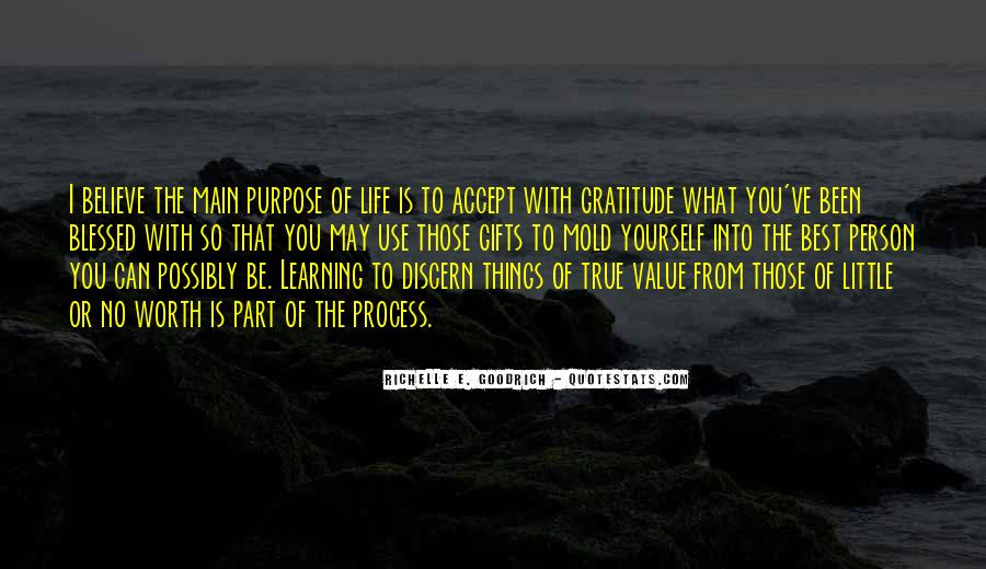 The Purpose Of Learning Quotes #1822671