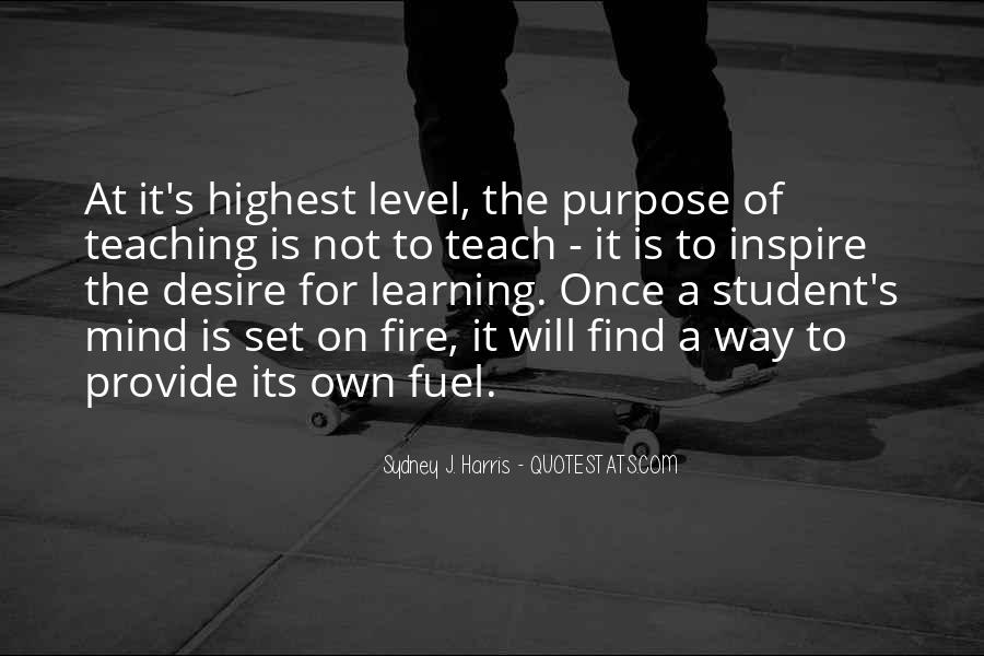 The Purpose Of Learning Quotes #199154