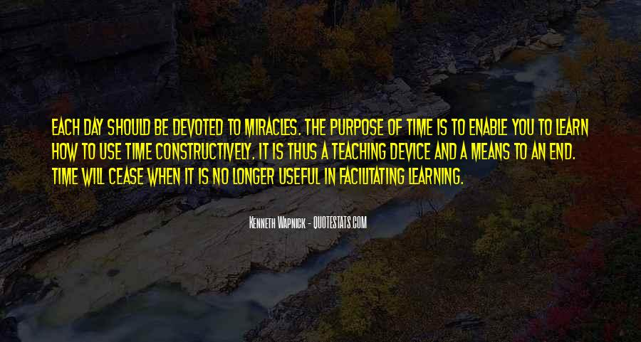 The Purpose Of Learning Quotes #491203
