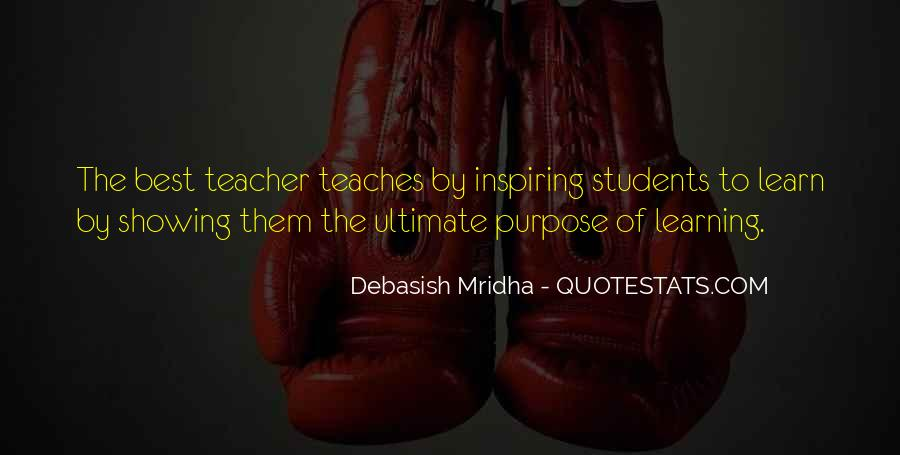 The Purpose Of Learning Quotes #62537