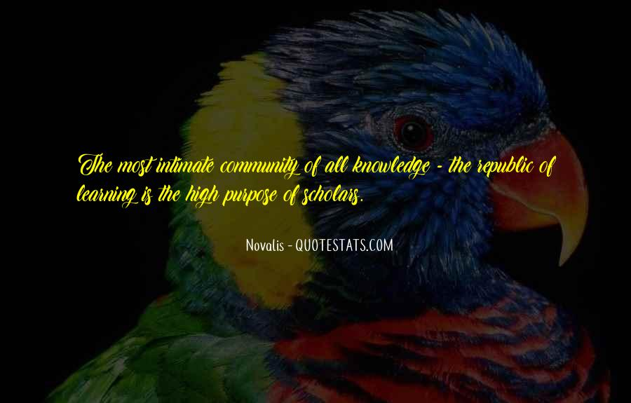 The Purpose Of Learning Quotes #62669