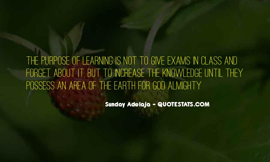 The Purpose Of Learning Quotes #900247