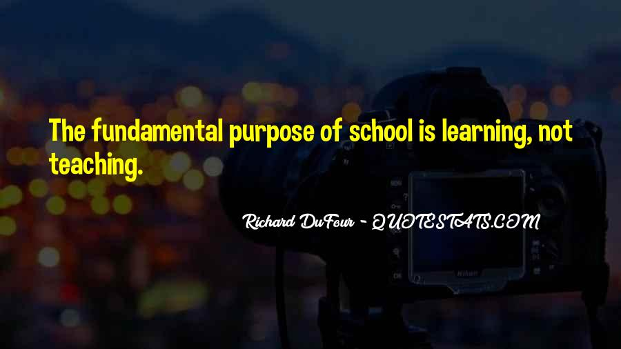 The Purpose Of Learning Quotes #903681