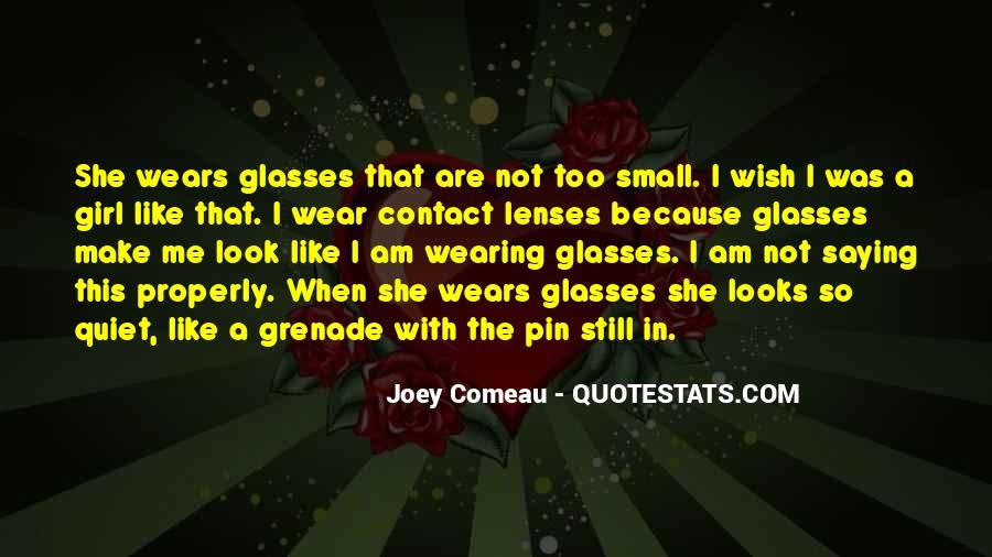 The Quiet Girl Quotes #1248393