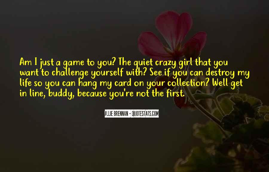 The Quiet Girl Quotes #1626817