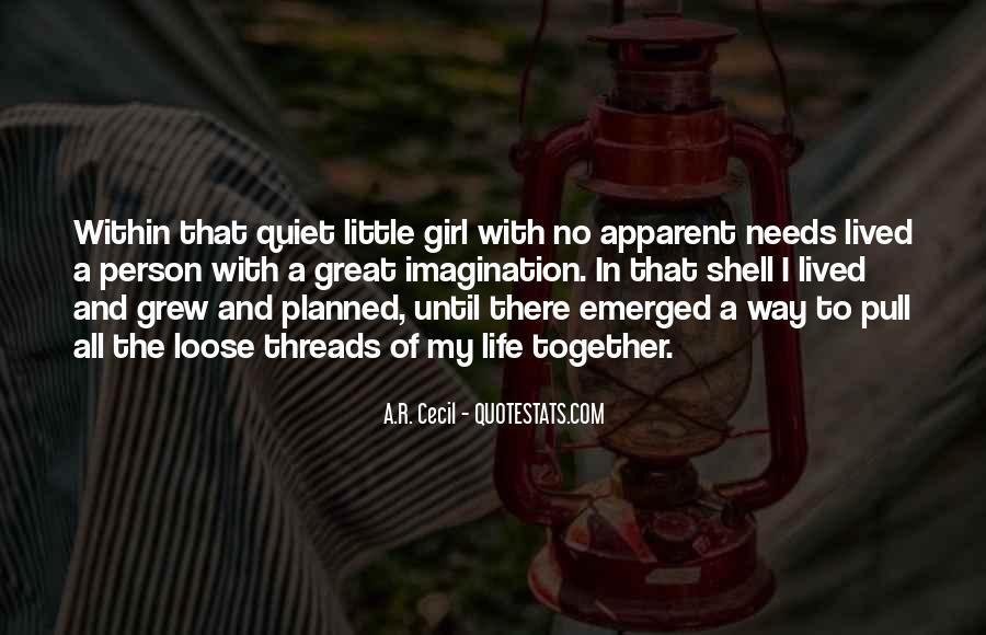 The Quiet Girl Quotes #710900