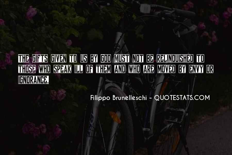 Quotes About Filippo Brunelleschi #1808790