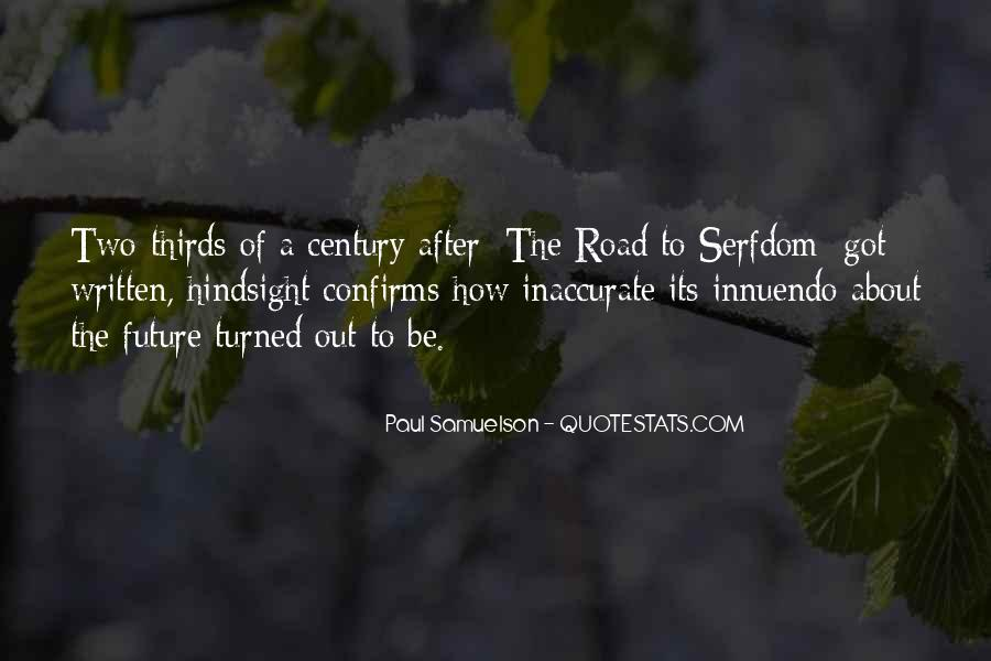 The Road To Serfdom Quotes #1050984