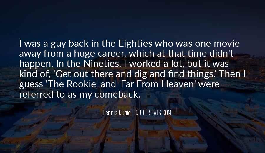 The Rookie Dennis Quaid Quotes #1109764
