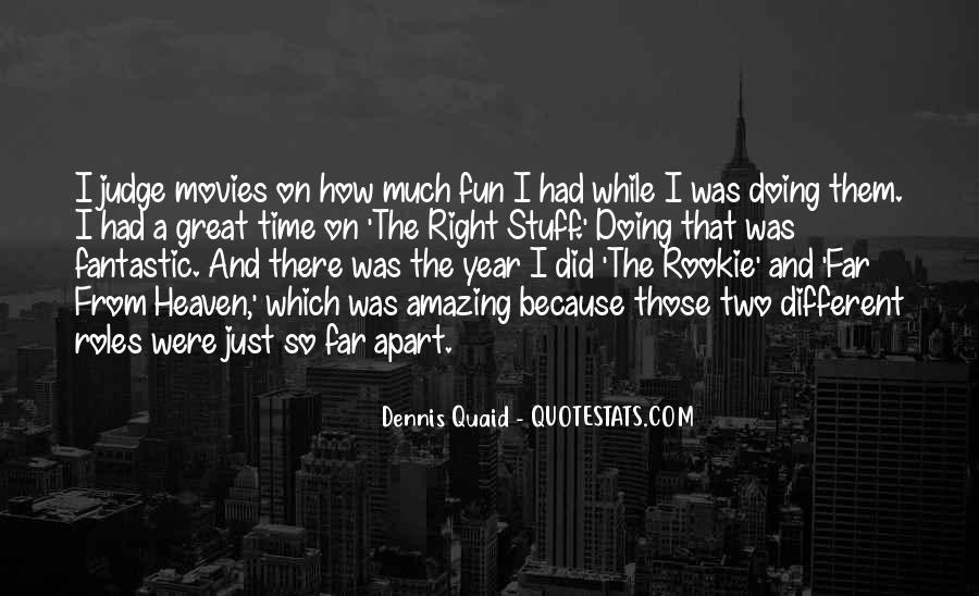 The Rookie Dennis Quaid Quotes #1191780