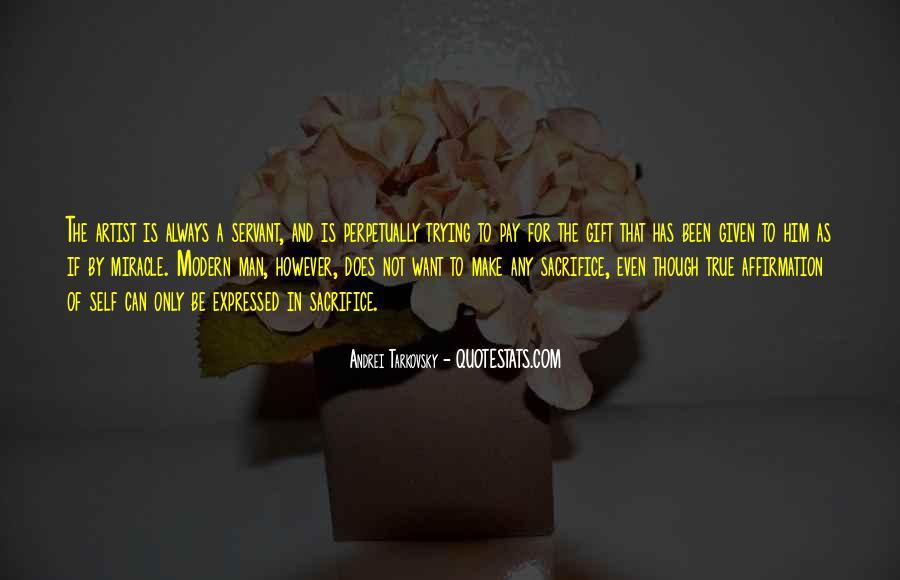 The Sacrifice Andrei Tarkovsky Quotes #1476665