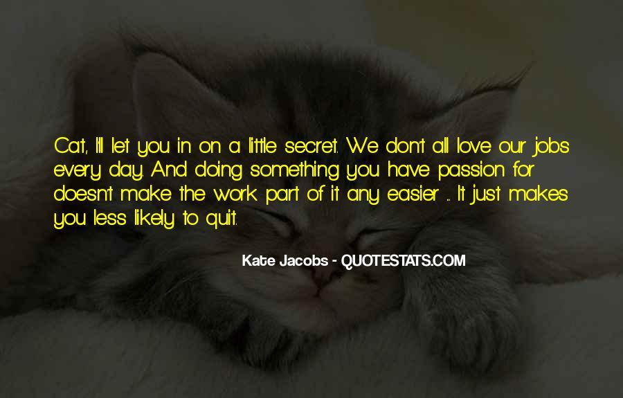 The Secret Love Quotes #107089