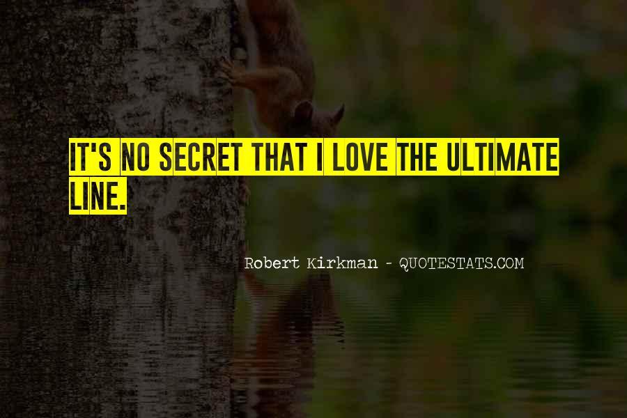 The Secret Love Quotes #261473