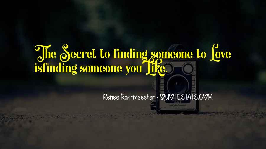 The Secret Love Quotes #431717
