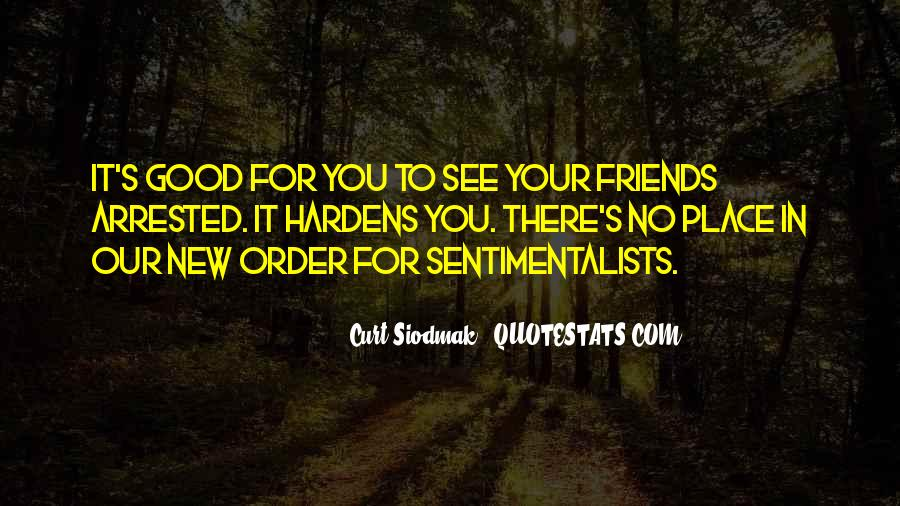 The Sentimentalists Quotes #1128107