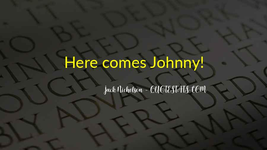 The Shining Johnny Quotes #441303