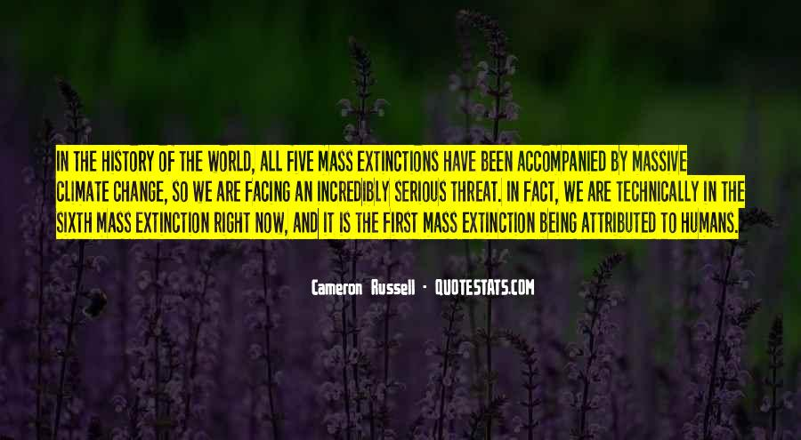 The Sixth Extinction Quotes #699904