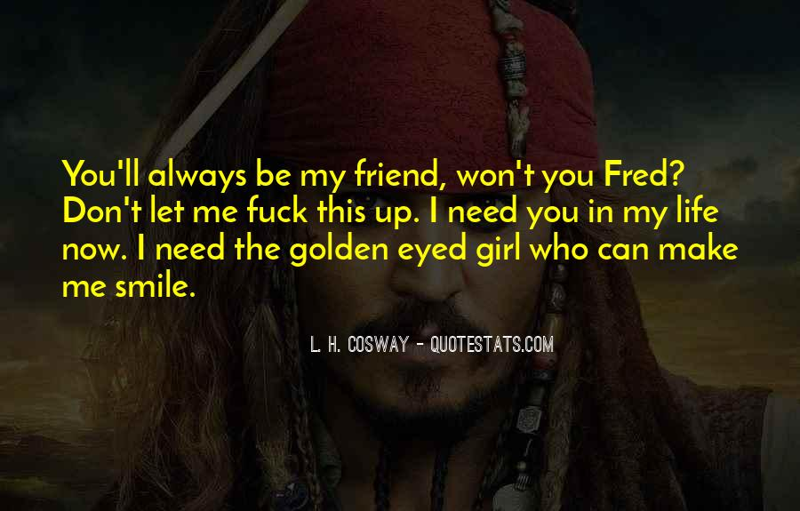 Quotes About A Girl And Her Best Friend #158556
