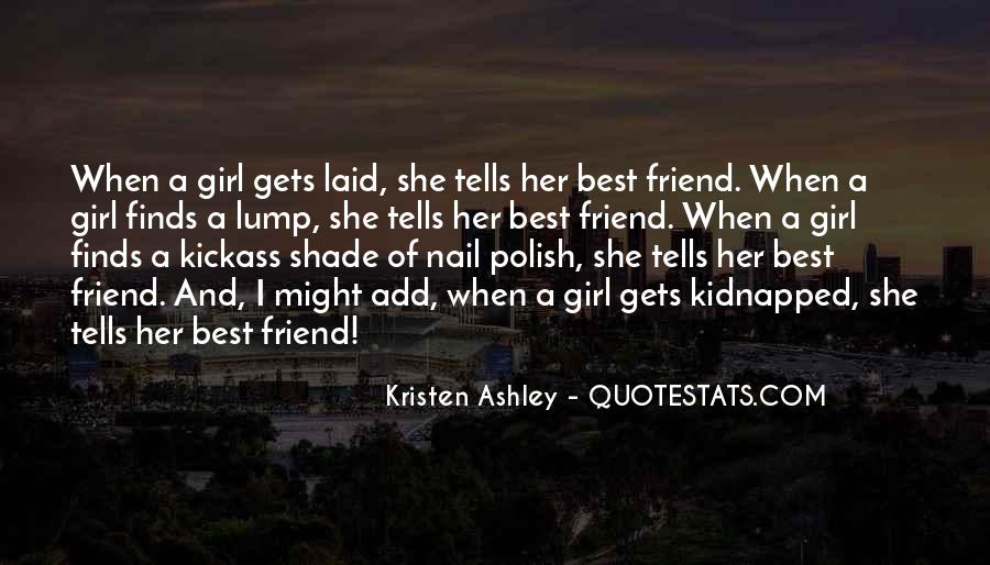 Quotes About A Girl And Her Best Friend #736325