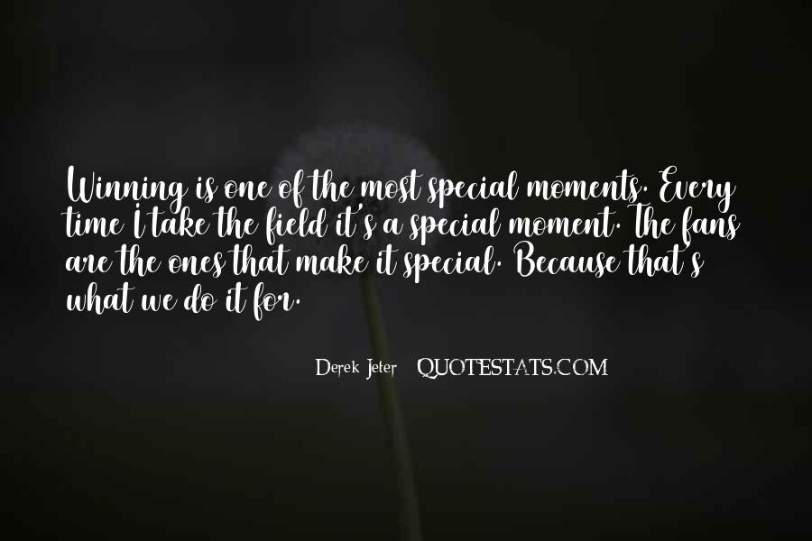 The Special Moments Quotes #1804705