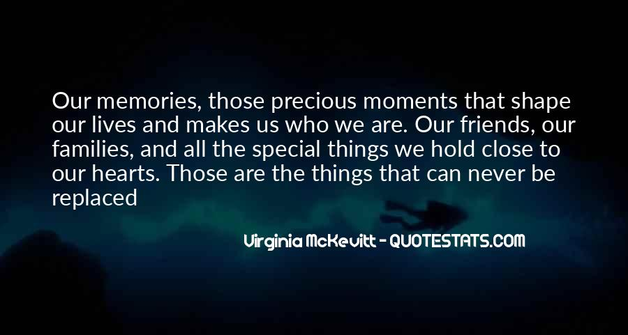 The Special Moments Quotes #1805205