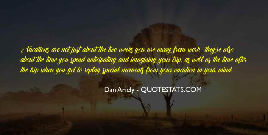 The Special Moments Quotes #300106