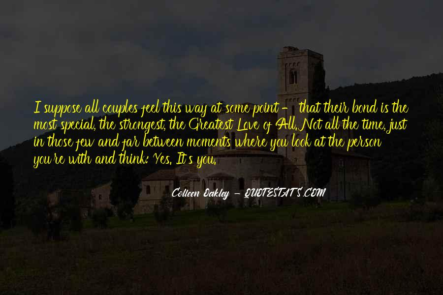 The Special Moments Quotes #305662
