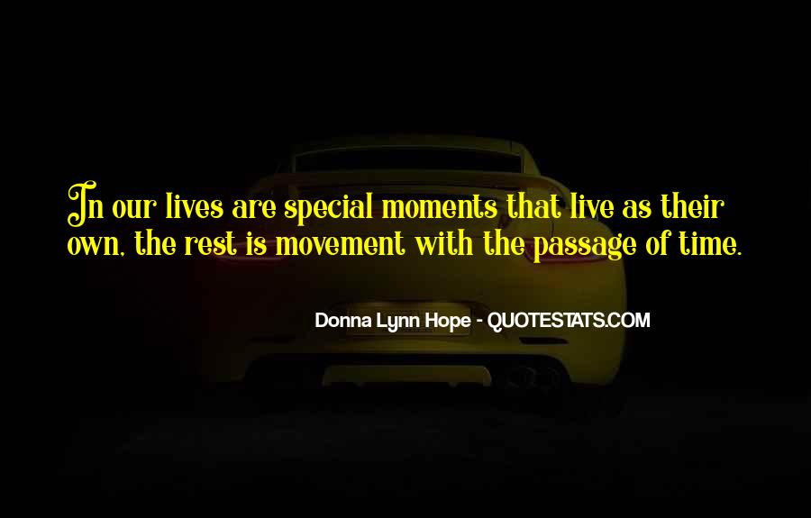 The Special Moments Quotes #322070
