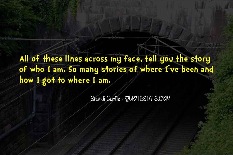 The Story Brandi Carlile Quotes #425759