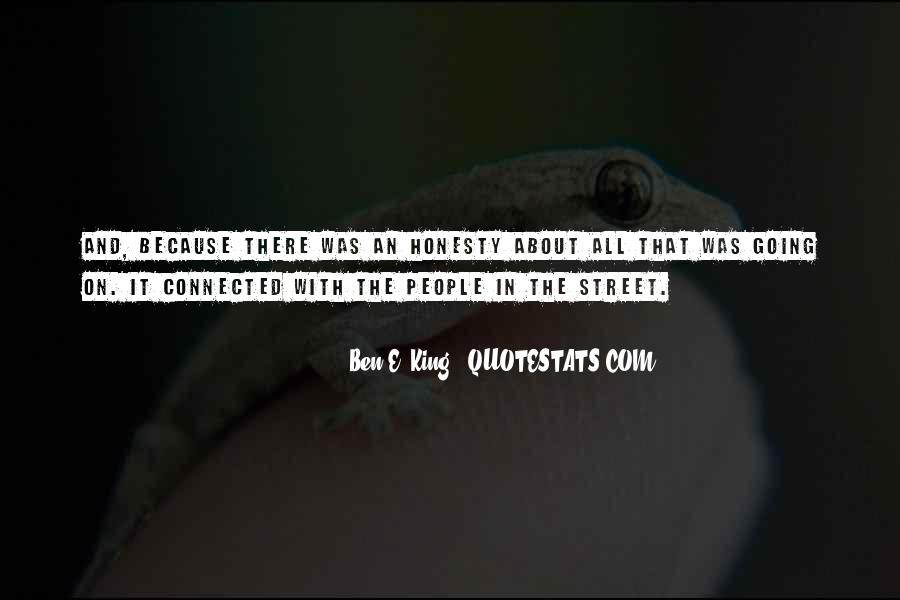 The Street King Quotes #1685225