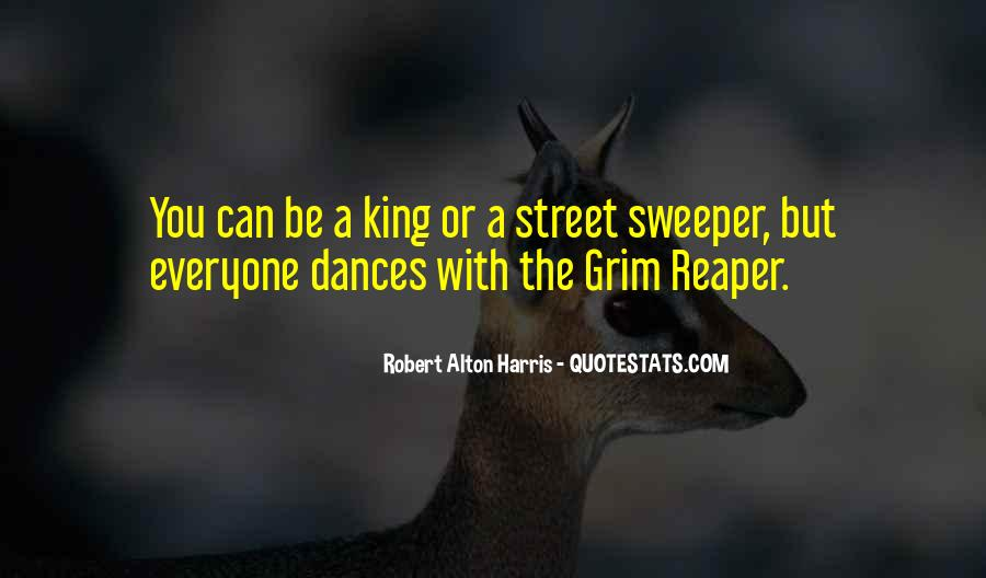 The Street King Quotes #535564