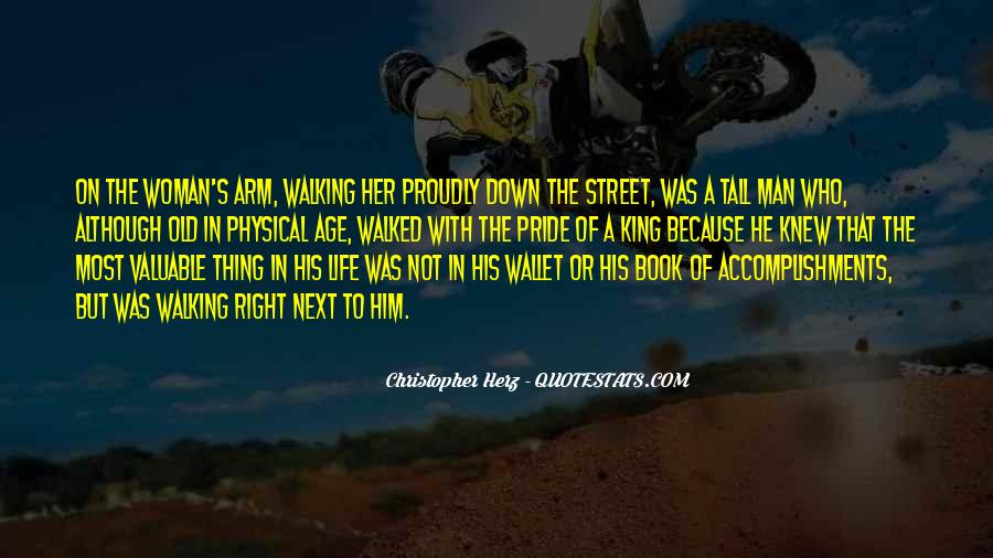 The Street King Quotes #665996