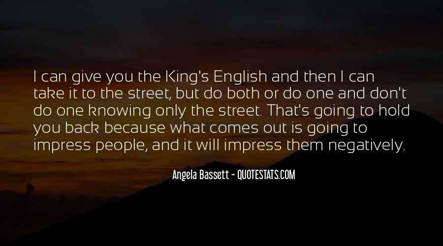 The Street King Quotes #853317