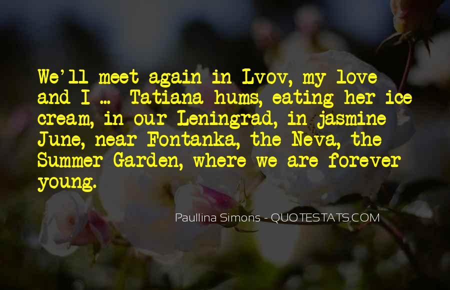 The Summer Garden Paullina Simons Quotes #138171