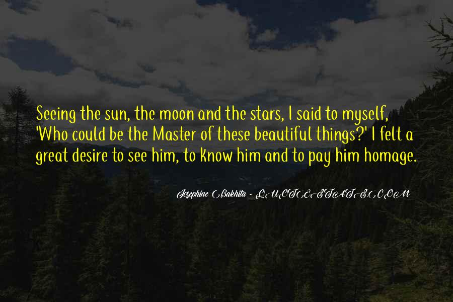 The Sun Of My Master Quotes #1401283