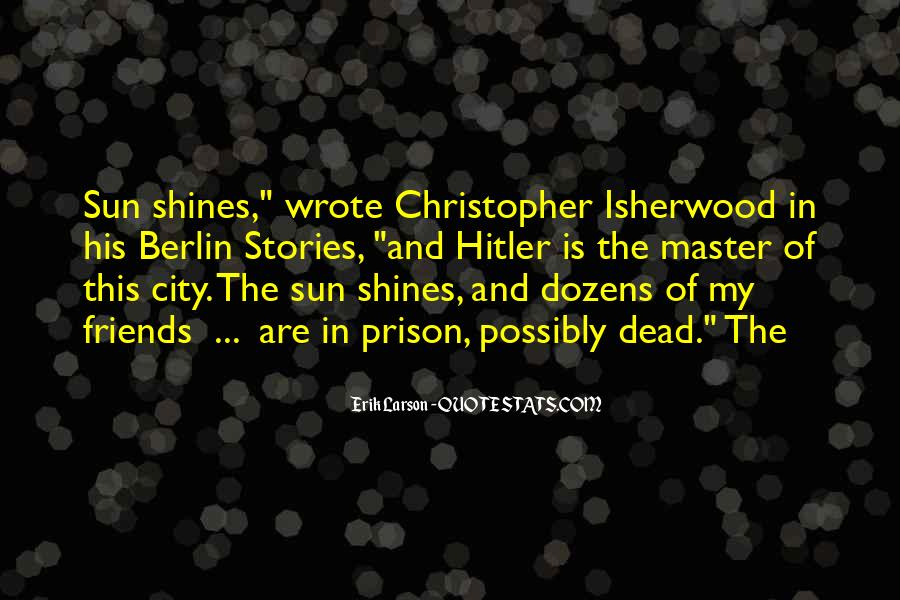 The Sun Of My Master Quotes #245885