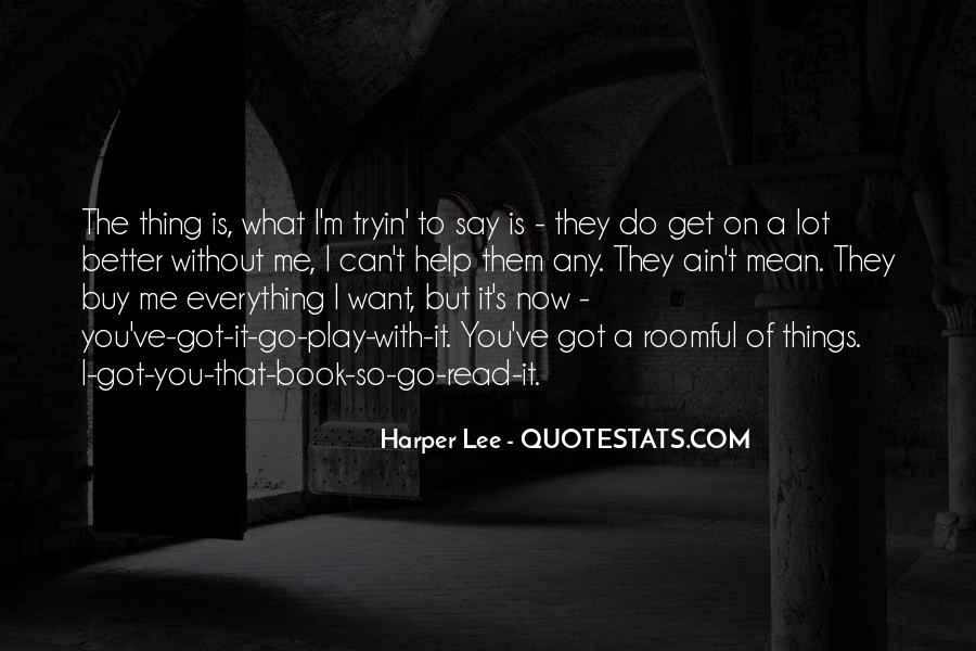 The Things Quotes #2525