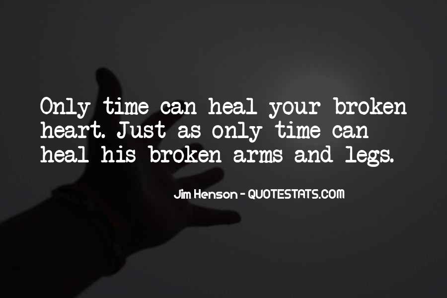 The Time Will Heal Quotes #138775
