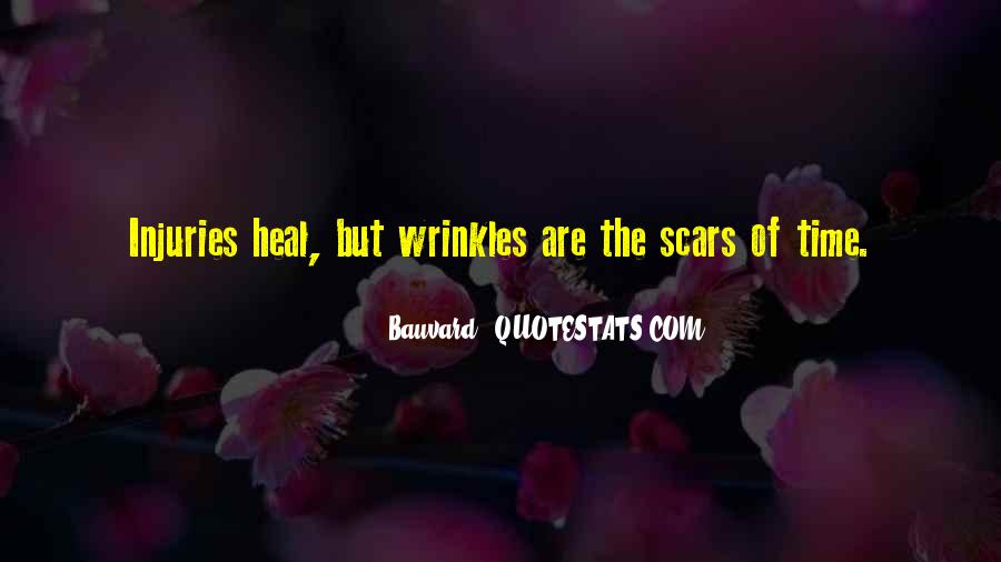 The Time Will Heal Quotes #145194