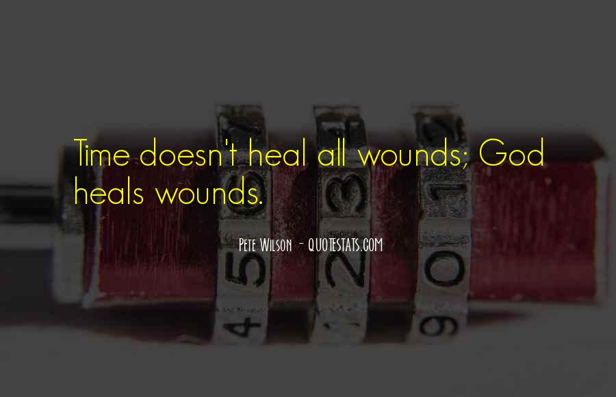The Time Will Heal Quotes #150036