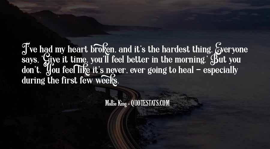 The Time Will Heal Quotes #166907