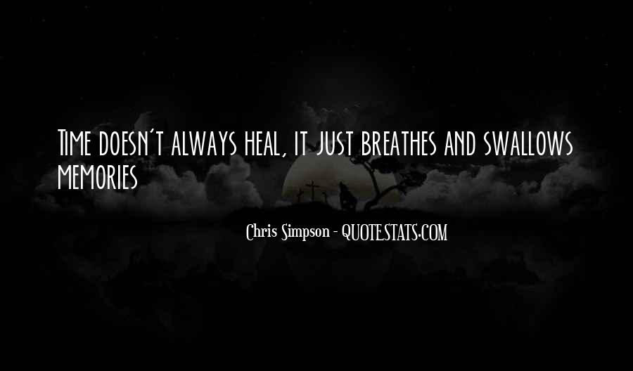 The Time Will Heal Quotes #192481