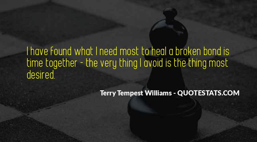 The Time Will Heal Quotes #195744