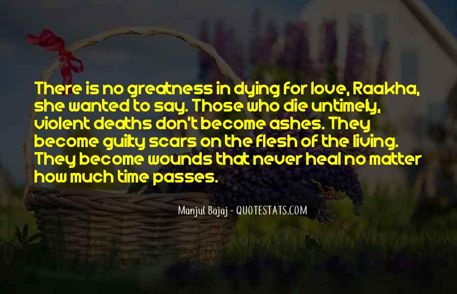 The Time Will Heal Quotes #237874