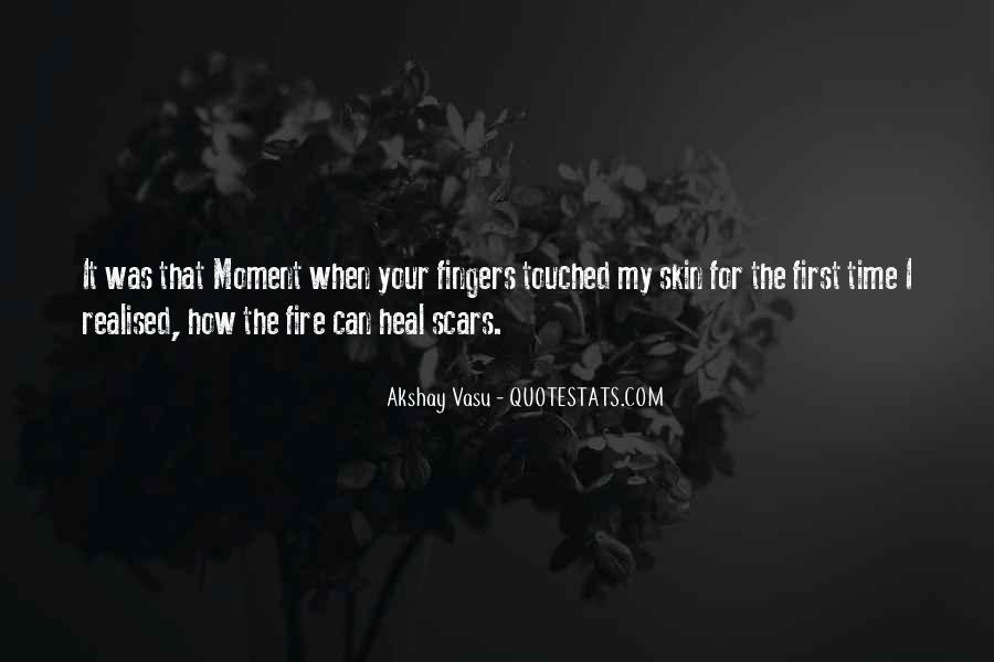 The Time Will Heal Quotes #374085