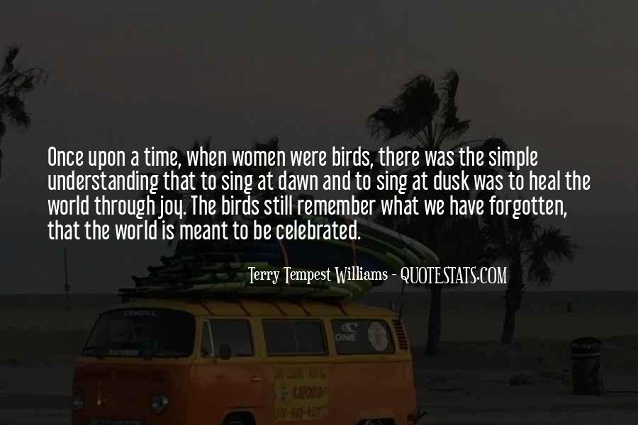 The Time Will Heal Quotes #402907
