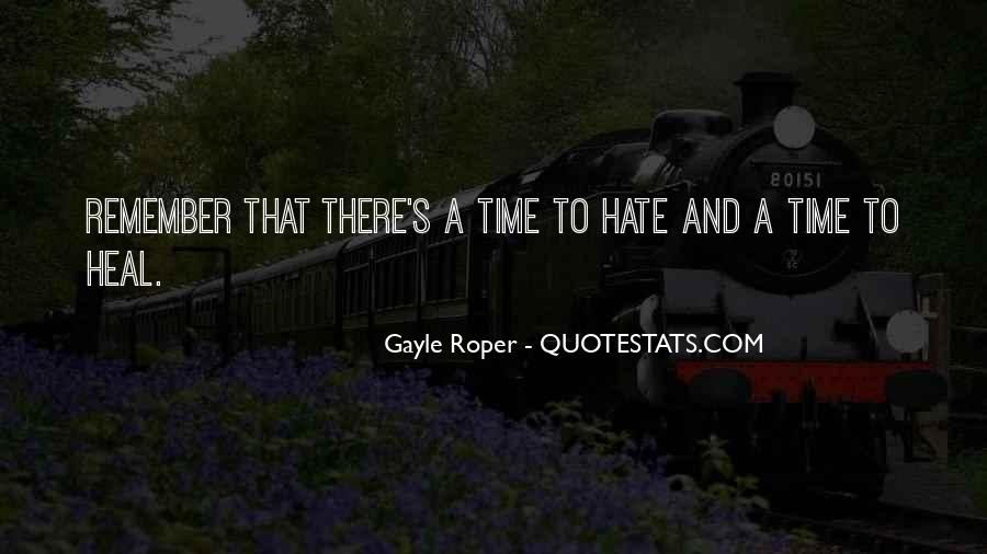 The Time Will Heal Quotes #430463