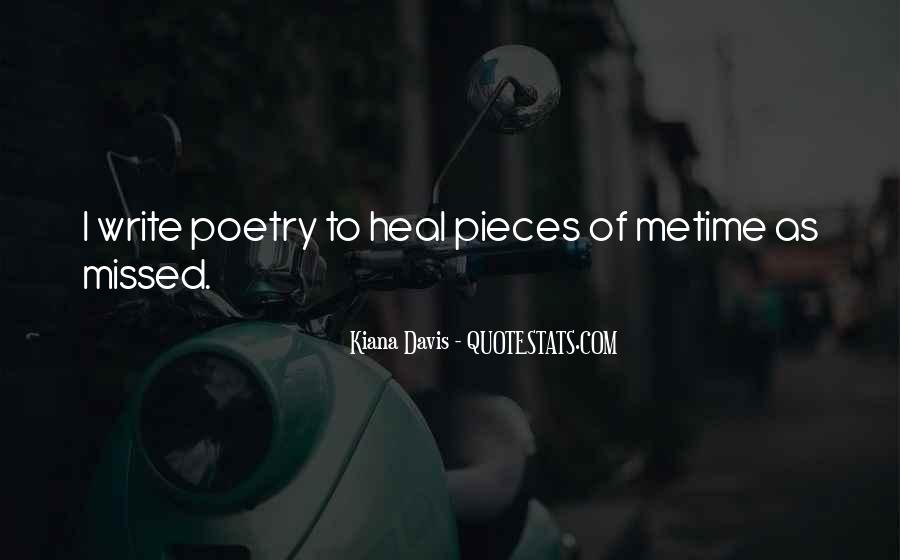 The Time Will Heal Quotes #533359